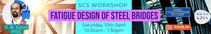 SCS Workshop on :  FATIGUE DESIGN OF STEEL BRIDGES